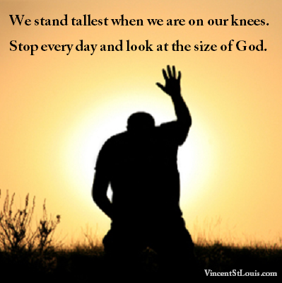 stand tallest on our knees