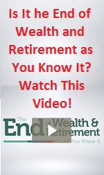 end of wealth and retirment