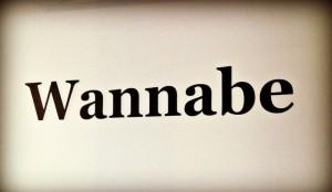 How do you spot a wannabe